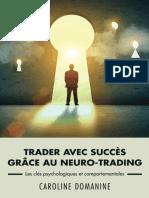 Trader avec succès grâce au neuro trading