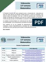 Matemática - videoaulas - 11ª semana - 22 a 26.6
