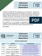 Matemática - videoaulas - 13ª semana - 6 a 10.7