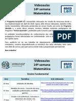 Matemática - videoaulas - 14ª semana - 13 a 17.7