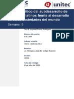 Tarea 5.1. Análisis Crítico Del Subdesarrollo de Los Países Latinos Frente Al Desarrollo de Otras Sociedades Del Mundo