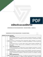 Cronograma de Estudo Esquematizado - Delegado Federal - @DedicacaoDelta - Semana 01