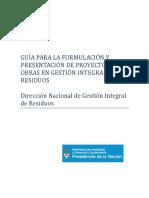 GUÍA PARA LA FORMULACIÓN Y PRESENTACIÓN DE PROYECTOS DE OBRAS EN GESTIÓN INTEGRAL DE RESIDUOS - ARGENTINA