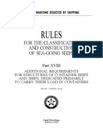Rules for the Clаssification and Costruction of Sea-Going Ships Part XVIII Additional Requirements for Structures of Container Ships and Ships, Dedicated Primarily to Carry Their Load in Containers 2020 2-020101-124-E-18