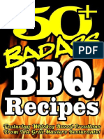 Dan Howe - 50+ Bad Ass BBQ Recipes = Featuring Professionally Created Whiskey Based Barbeque Recipes and BBQ Sauce Recipes - 2015