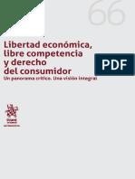 Alvear, Julio - Libertad Económica, Libre Competencia y Derecho Del Consumidor