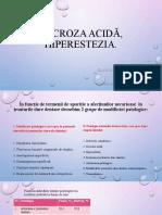 Necroza acida, Hiperestezia