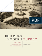 Building Modern Turkey - State, Space, And Ideology in the Early Republic