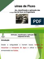 Aula 1 - Definição, classificação e aplicação das máquinas de fluxo na engenharia