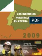 Los Incendios Forestales en España 2009