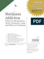 Marijuana Addiction 2008
