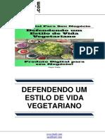Defendendo Um Estilo de Vida Vegetariano