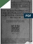 Die Schausammlung des Münzkabinetts im Kaiser-Friedrich Museum