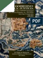 El gobierno de la justicia. Conflictos jurisdiccionales en Nueva España (siglos XVI-XIX)