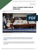 Policía Nacional_ Mujer pretendía llevar a Estados Unidos más de 600 mil dólares falsificados Janett Chávez Aliaga nndc _ POLICIAL _ OJO.pdf