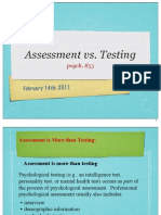 Testing vs. Assessment