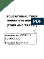 EDUCATIONAL TOUR NARRATIVE REPORT