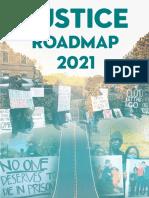 Justice Roadmap 2021