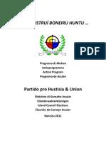 Partido Pro Hustisia & Union programma di akshon