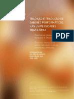 TRADIÇÃO E TRADUÇÃO DE SABERES PERFORMÁTICOS NAS UNIVERSIDADES BRASILEIRAS