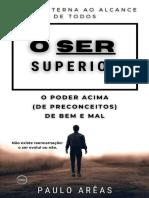 O Ser Superior - O Poder Acima (de preconceitos) de bem e mal - E-book