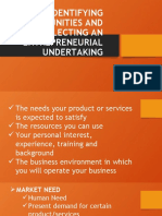 IDENTIFYING OPPORTUNITIES AND SELECTING AN ENTREPRENEURIAL UNDERTAKING
