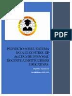 PROYECTO SOBRE SISTEMA PARA EL CONTROL DE ACCESO DE PERSONAL DOCENTE A INSTITUCIONES EDUCATIVAS (Grupo 2)