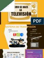 COMO SE HACE LA TELEVISION