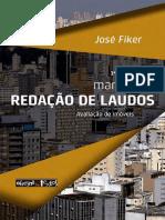 José Fiker. 3ª edição. manual de REDAÇÃO DE LAUDOS. Avaliação de imóveis.pdf
