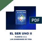 EL SER UNO II - Planeta 333 - Los Guardianes de Tera