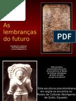 LEMBRANÇAS DO FUTURO