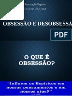Obsessão e desobsessão - Copia.pptx