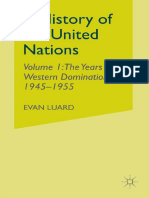 Evan Luard (auth.) - A History of the United Nations_ Volume 1_ The Years of Western Domination, 1945–1955-Palgrave Macmillan UK (1982).pdf