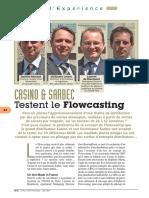 Le Flowcasting serait-il plus séduisant CASINO & SARBEC