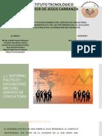 4.2. ENTORNO POLÍTICO Y SOCIOECONÓMICO DEL SERVICIO DE CONSULTORÍA.