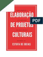 EBOOK- Como Começar a Elaboração e a Inscrição de Projetos em Leis e Editais Culturais