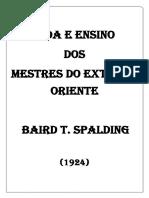 BAIRD T. SPALDING - Vida e ensino dos mestres do extremo oriente.pdf