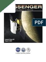 Messenger Launch Press Kit