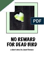 No Reward for Dead Bird