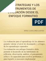Libro 4 Las Estrategias y los Instrumentos de Evaluación desde el Enfoque Formativo.ppsx