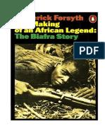 The Biafra Story - Frederick Forsyth