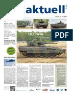 Der Neue. Seite 6_7 Erster Schützenpanzer Puma an die Truppe übergeben. den, sagte Generalleutnant Korff bei der symbolischen Schlüsselübergabe.