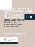 Critical theory and libertarian socialism _ realizing the political potential of critical social theory-Bloomsbury Academic (2014)