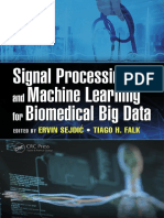 Falk, Tiago H._ Sejdic, Ervin - Signal processing and machine learning for biomedical big data-Taylor & Francis (2018)