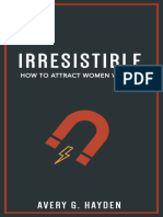 Avery Hayden - Irresistible_ How To Attract Women With Ease (2018).epub