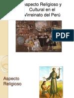 SES. 31 HISTORIA DEL PERU Aspecto Religioso y  Cultural en el  Virreinato del Perú (2)