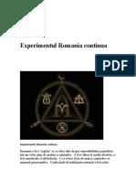 Experimentul Romania continua