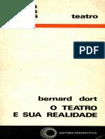 [Debates_ 127] Bernard Dort - O Teatro e sua Realidade (1977, Editora Perspectiva) - libgen.lc.pdf