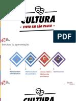 Viver em São Paulo- cultura nas cidades