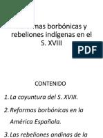 5. Reformas Borbónicas y rebeliones indígenas (2)